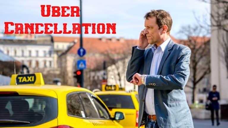 Uber Cancellation